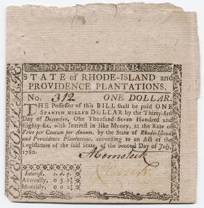 Early currency in Rhode Island was frequently counterfeited, causing further destabilization in an already fragile economy.